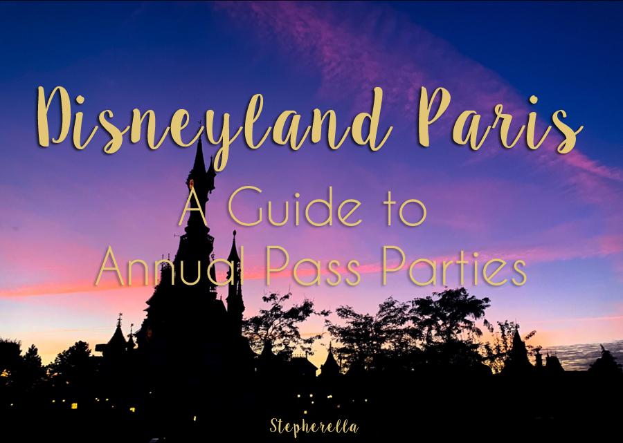 Disneyland Paris Annual Pass Party Guide